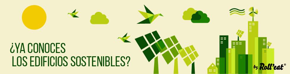 Y tú… ¿Ya conoces los edificios sostenibles?
