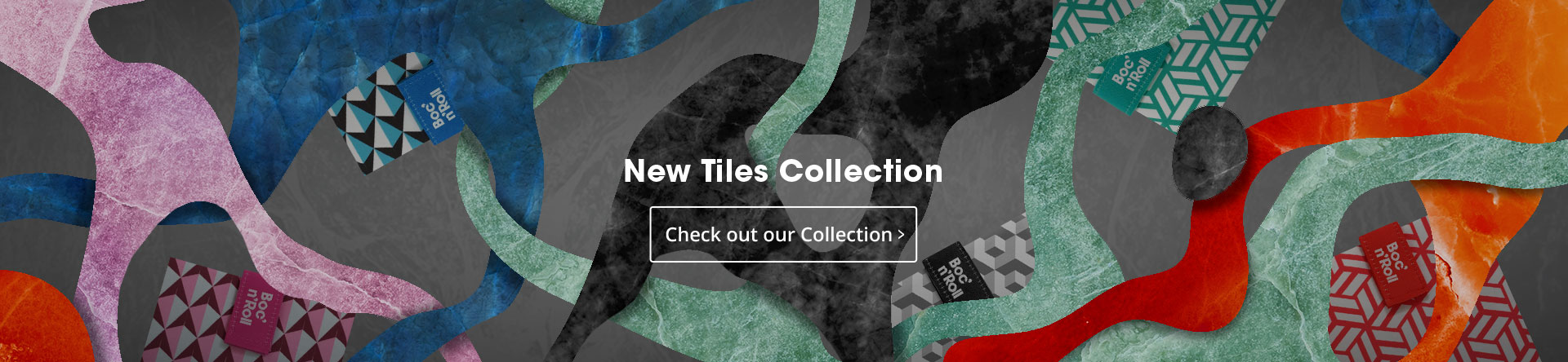 New Tiles Collection